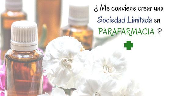 Creación de una Sociedad Limitada en Parafarmacia